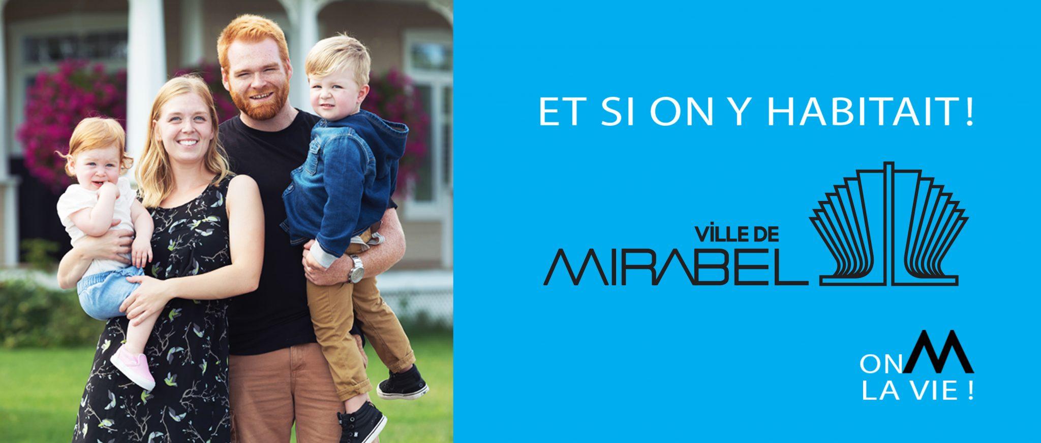 Ville de Mirabel - Slogan - Constructions neuves a Mirabel